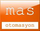 MAS OTOMASYON SİSTEMLERİ SAN VE LTD.ŞTİ.